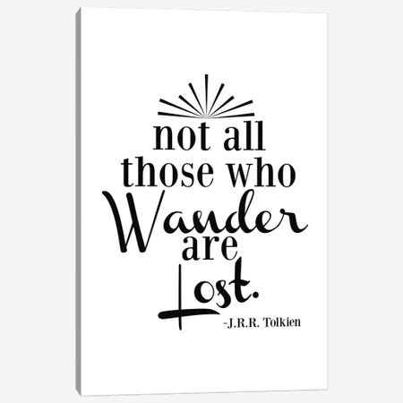 Wander Not Lost - Tolkien Canvas Print #WAO65} by Willow & Olive Canvas Artwork