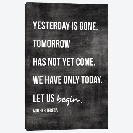 Yesterday Is Gone - Mother Teresa Canvas Print #WAO68} by Willow & Olive Canvas Art Print