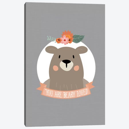 You Are Beary Loved Canvas Print #WAO69} by Willow & Olive Art Print