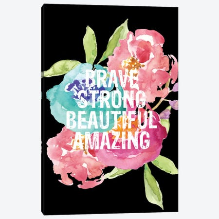 Brave Strong Beautiful Canvas Print #WAO6} by Willow & Olive Canvas Wall Art