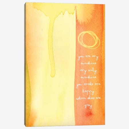 You Are My Sunshine Watercolor Canvas Print #WAO70} by Willow & Olive Canvas Artwork