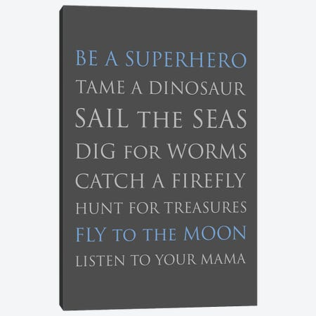 Be A Superhero-Med Blue-Gray Canvas Print #WAO72} by Willow & Olive Canvas Wall Art
