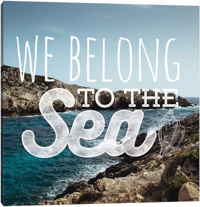 We Belong to the Sea Canvas Art Print