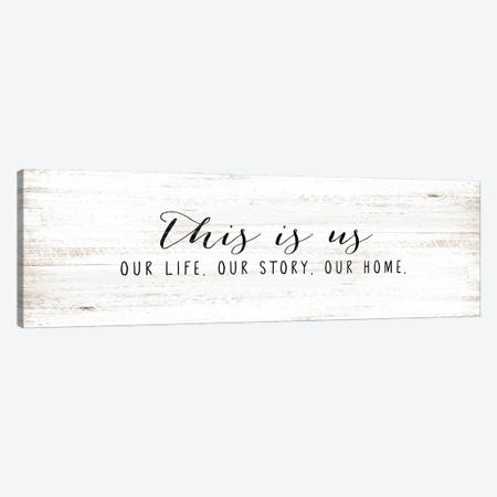 Our Life, Our Story, Our Home Canvas Print #WHL1} by White Ladder Canvas Art Print