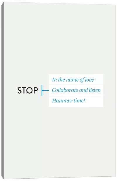 Stop Canvas Art Print