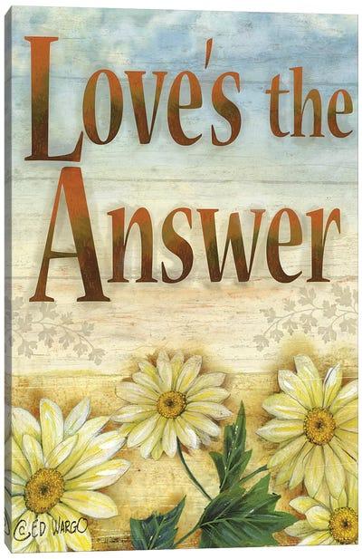 Love's the Answer Canvas Art Print