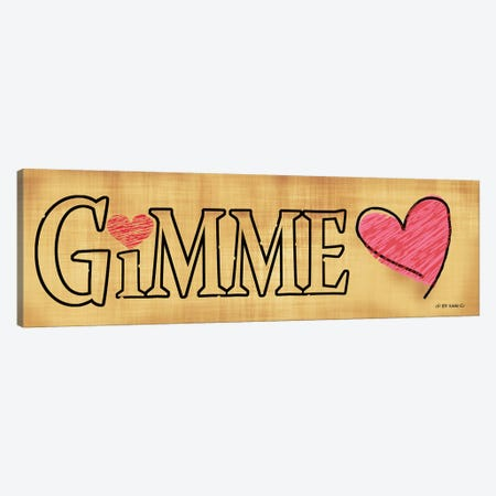 Gimme Love Canvas Print #WRG21} by Ed Wargo Canvas Artwork