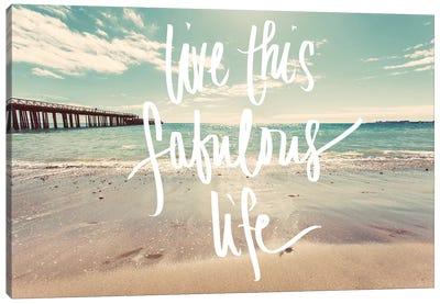 Live This Fabulous Life Canvas Art Print