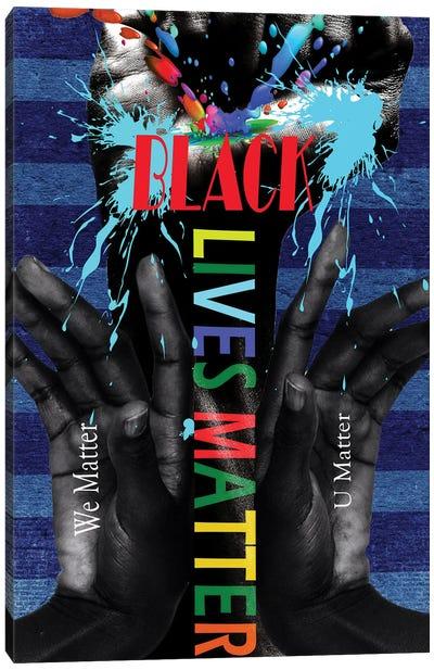 Black Lives Matter - We Matter Canvas Art Print
