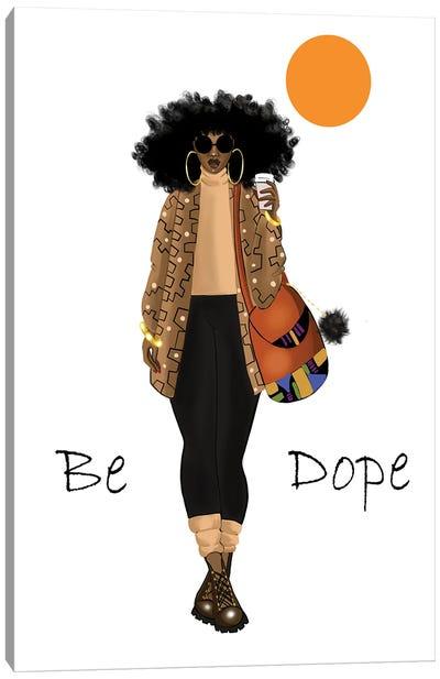 Be Dope Canvas Art Print