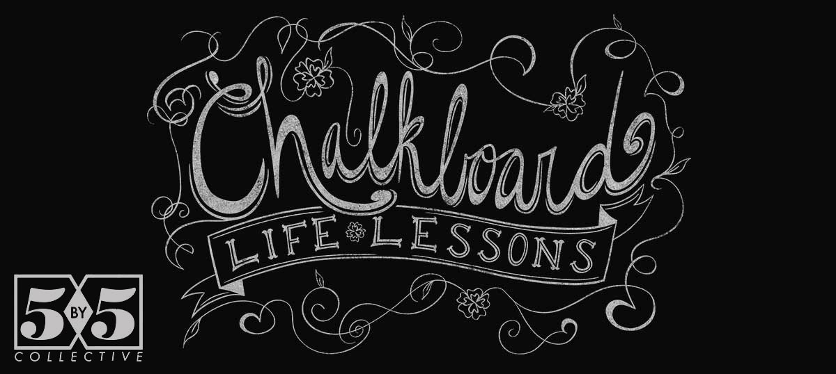 Chalkboard Life Lessons Art Prints